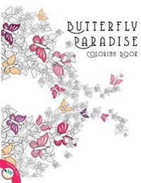 Butterfly Paradise Creative Colouring Book for Grown Ups