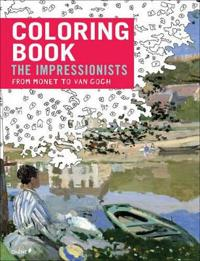 Coloring Book Impressionists from Monet to Van Gogh