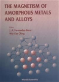 MAGNETISM OF AMORPHOUS METALS AND ALLOYS, THE