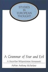 A Grammar of Fear and Evil