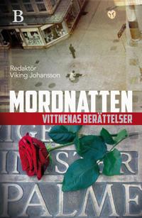 Mordnatten : vittnenas berättelser