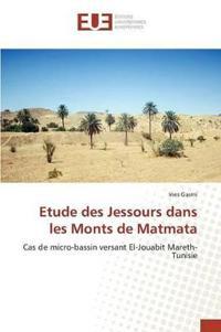 Etude Des Jessours Dans Les Monts de Matmata