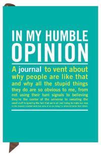 Humble Opinion