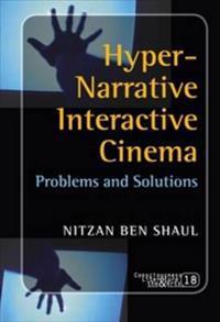 Hyper-Narrative Interactive Cinema
