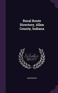 Rural Route Directory, Allen County, Indiana