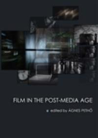 Film in the Post-Media Age