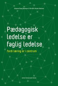 Pædagogisk ledelse er faglig ledelse