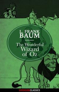 Wonderful Wizard of Oz (Diversion Classics)