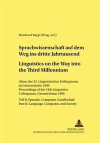 Sprachwissenschaft Auf Dem Weg In Das Dritte Jahrtausend/linguistics On The Way Into The Third Millennium