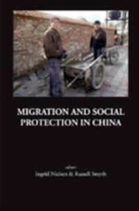 MIGRATION AND SOCIAL PROTECTION IN CHINA