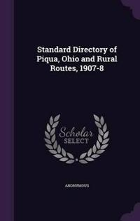 Standard Directory of Piqua, Ohio and Rural Routes, 1907-8