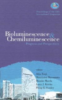 BIOLUMINESCENCE AND CHEMILUMINESCENCE