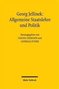 Allgemeine Staatslehre Und Politik: Vorlesungsmitschrift Von Max Ernst Mayer Aus Dem Sommersemester 1896