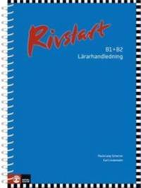 Rivstart B1+B2 Lärarhandledning, andra upplagan