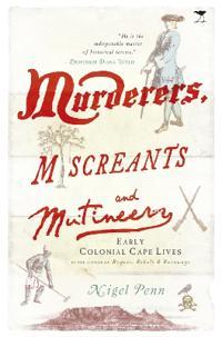 Murderers, Miscreants and Mutineers