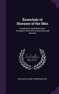 Essentials of Diseases of the Skin
