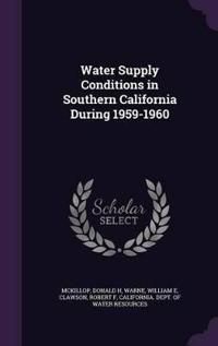 Water Supply Conditions in Southern California During 1959-1960