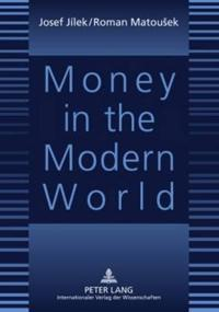 Money in the Modern World
