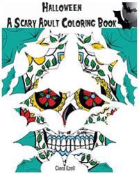 Halloween: A Scary Adult Coloring Book 1: Pattern Coloring Book