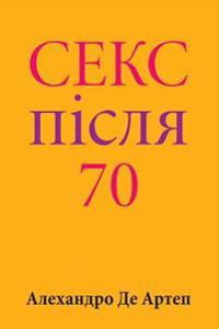Sex After 70 (Ukrainian Edition)