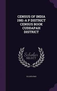 Census of India 1981-A P District Census Book Cuddapah District