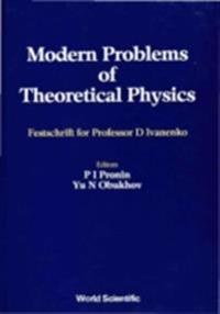 MODERN PROBLEMS OF THEORETICAL PHYSICS