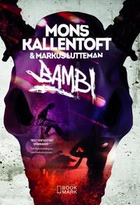 Bambi av Mons Kallentoft