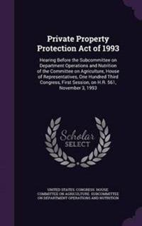 Private Property Protection Act of 1993