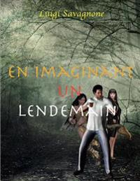 En Imaginant Un Lendemain