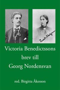 Victoria Benedictssons brev till Georg Nordensvan