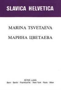 Marina Tsvetaeva: Actes Du 1er Colloque International (Lausanne, 30.VI. - 3.VII. 1982)