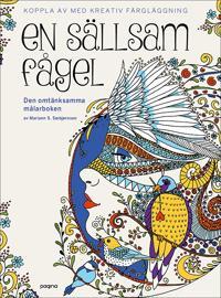 En sällsam fågel - Den omtänksamma målarboken