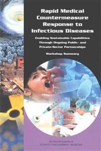 Rapid Medical Countermeasure Response to Infectious Diseases
