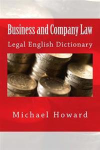 Business and Company Law: Legal English Dictionary