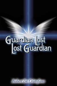 Guardian Lost Lost Guardian