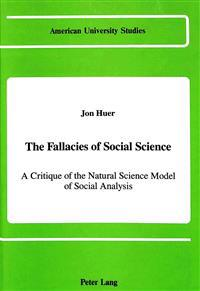 The Fallacies of Social Science