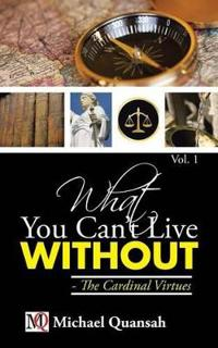 What You Can't Live Without