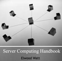Server Computing Handbook