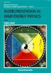 INSTRUMENTATION IN HIGH ENERGY PHYSICS