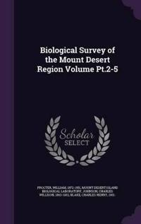 Biological Survey of the Mount Desert Region Volume PT.2-5