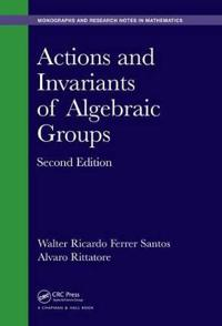 Actions and Invariants of Algebraic Groups