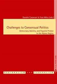 Challenges to Consensual Politics