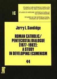 Roman Catholic/Pentecostal Dialogue