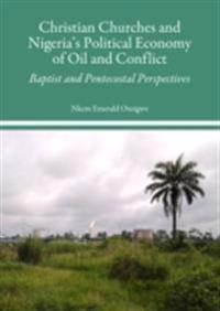 Christian Churches and Nigeria's Political Economy of Oil and Conflict