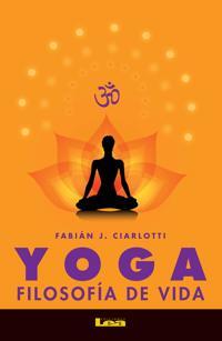 Yoga: Filosofia de Vida
