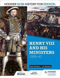 Henry VIII & His Ministers, 1509-40