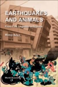 Earthquakes And Animals: From Folk Legends To Science