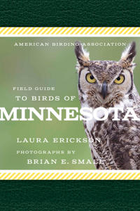 American Birding Association Field Guide to Birds of Minnesota
