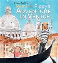 Mimi & Piggy's Adventure In Venice