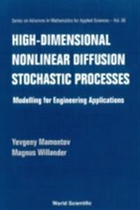 High-dimensional Nonlinear Diffusion Stochastic Processes